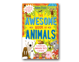 Front cover of The Awesome Book of Animals by Adam Frost