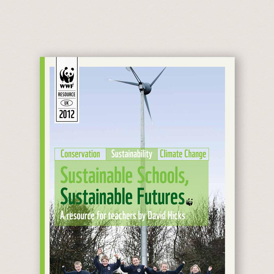 Sustainable Schools, Sustainable Futures (2012)
